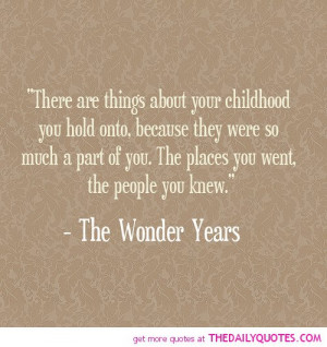 Childhood Friends Quotes And Sayings Things-about-your-childhood- ...