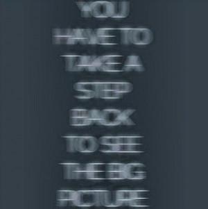 Take a Step Back....