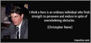 HERO quote ~ Christopher Reeve