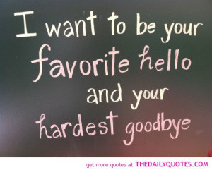 be-your-favorite-hello-love-quotes-sayings-pictures.jpg