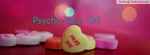 psycho_your_girl-108137.jpg?i