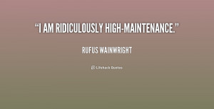 High Maintenance Quotes