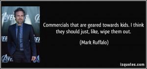 More Mark Ruffalo Quotes