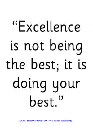 Is Not Being The Best; It Is Doing Your Best Childrens Quotes , Quotes ...