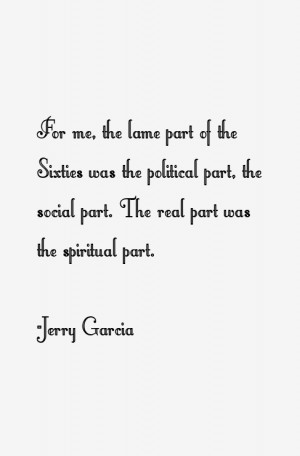 Jerry Garcia Quotes & Sayings
