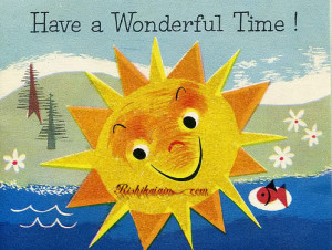 Have a Wonderful Time Quotes