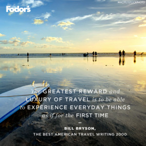 Travel Quote of the Week: Bill Bryson on Rediscovering Everyday Things