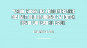 ... -John-Henrik-Clarke-a-good-teacher-like-a-good-entertainer-72259.png