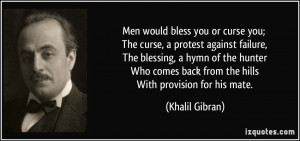 Men would bless you or curse you; The curse, a protest against failure ...