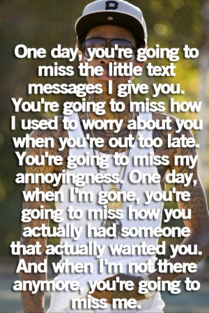 You'll Miss Me One Day: Quote About Youll Miss Me One Day ~ Daily ...