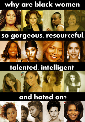 Why You Hatin' On Black Women?