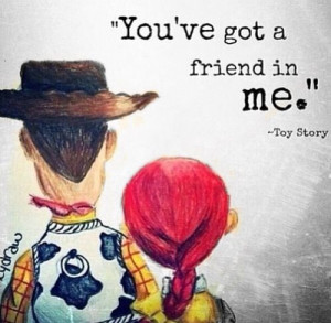 Toy Story QuoteMy Friend, Disney Quotes, Best Friends, Disney Songs ...