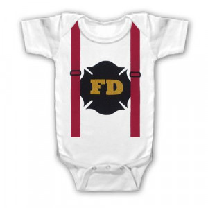FUNNY SAYINGS SHIRT FIREFIGHTER FIRE DEPARTMENT BABY YOUTH KID TODDLER ...