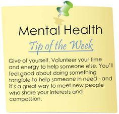 mental health tip of the week more mentalhealth heathytip volunteers ...