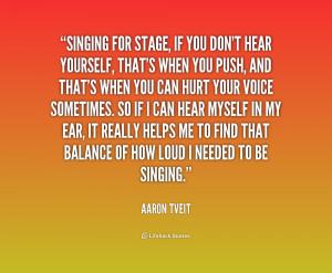 Singing Quotes /quote-aaron-tveit-singing