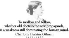 .com presents Charlotte Perkins Gilman and her famous quote ...