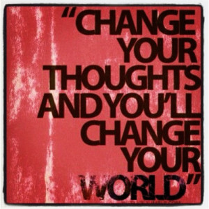 ... thoughts and you'll change your world #quotes (Taken with instagram
