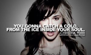 Christina Perri Quote