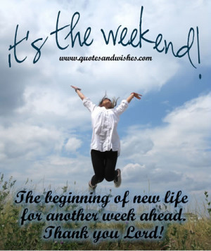 HappyWeekend Beautiful Happy Weekend quotes and picture/image messages ...