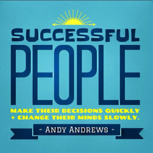An #inspirational #quote of Andy Andrews that I put on a design ...