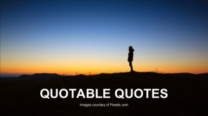 Quotes on Inspiration, Courage
