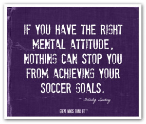 ... can stop you from achieving your soccer goals.