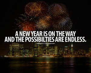life in years new years quotes midnight possibilities and endless