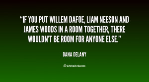 Leading Authorities liam neeson and willem dafoe