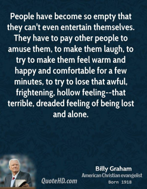 ... feeling--that terrible, dreaded feeling of being lost and alone