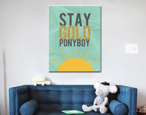 The outsiders movie quote stay gold pony boy poster print ...