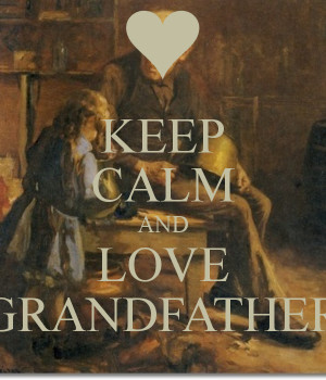 Related Pictures grandfathers love father quotes android apps and ...