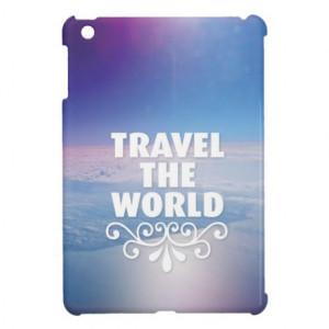 Fun travel inspiration life quote ipad mini case