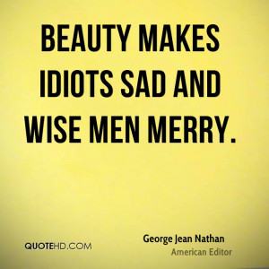 George Jean Nathan Men Quotes