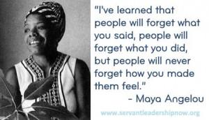 Servant Leadership - Maya Angelou