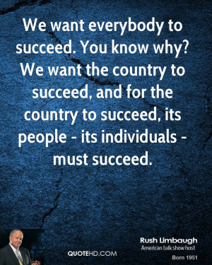 rush-limbaugh-rush-limbaugh-we-want-everybody-to-succeed-you-know-why ...