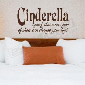 CINDERELLA...BEDROOM WALL QUOTES WORDS LETTERING ART DECALS