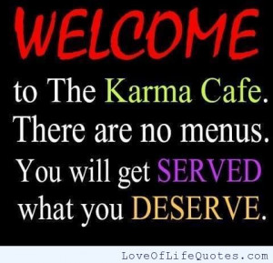 Karma Cafe - Love of Life Quotes