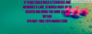 Heaven And Bring You Back Dad Quotes Home About