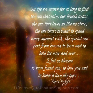 Feel So Blessed to Have Found You - Love Quotes And Sayings