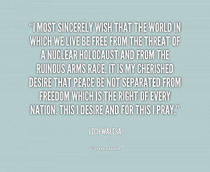 quote Lech Walesa i most sincerely wish that the world 1 216871 png