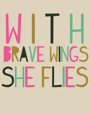be brave free printable via take heart: shabbyloveschic