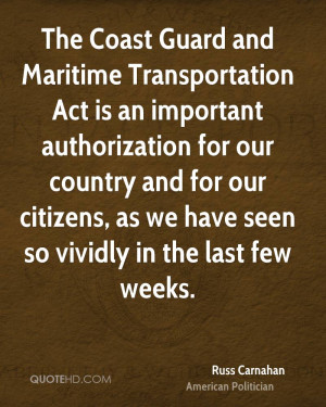 The Coast Guard and Maritime Transportation Act is an important ...