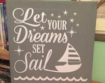 Let Your Dreams Set Sail Canvas, Qu ote, Decor, Nursery Decor, Gift ...