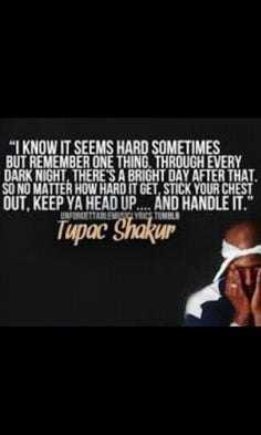 ... quotes tupac quotes amara shakur 2pac keep ya head up quotes about