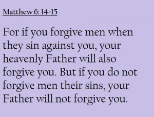 Quotes From The Bible About Forgiveness Bible forgiven... quotes