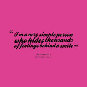 Quotes Picture: im a very simple person who hides thousands of ...