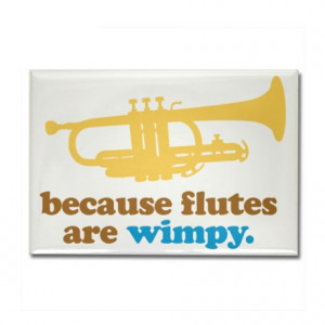 Band Gifts > Band Magnets > Funny Band Trumpet Quote Rectangle Magnet