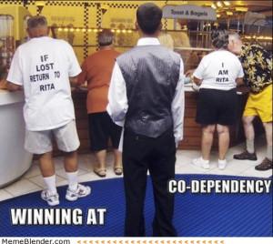 Winning at codependency if lost return to rita