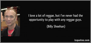 of reggae, but I've never had the opportunity to play with any reggae ...