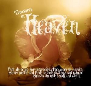 ... ://www.pics22.com/treasures-in-heaven-bible-quote/][img] [/img][/url